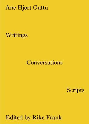Writings, Conversations, Scripts book