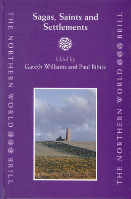 Sagas, Saints and Settlements by Gareth Williams