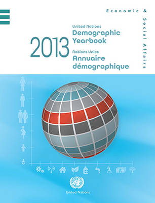 Demographic yearbook 2013 by United Nations: Department of Economic and Social Affairs: Statistics Division