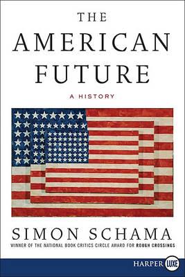 The American Future LP by Simon Schama