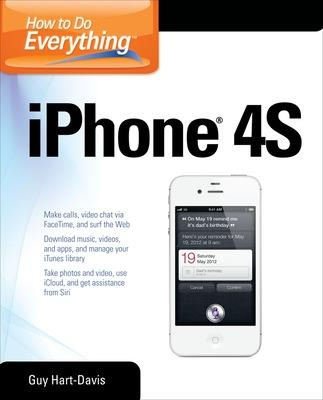 How to Do Everything iPhone 4S by Guy Hart-Davis