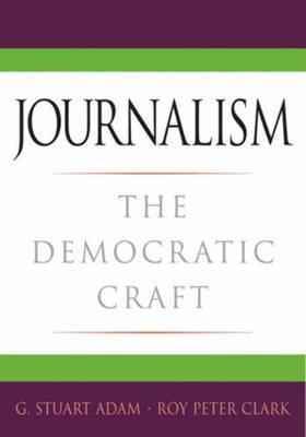 Journalism by G. Stuart Adam