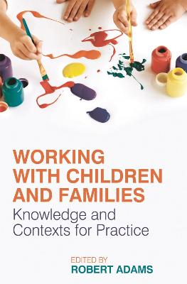 Working with Children and Families book