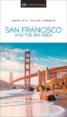 DK Eyewitness Travel Guide San Francisco and the Bay Area by DK Travel