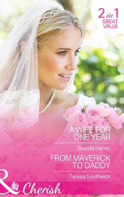 A Wife For One Year by Brenda Harlen