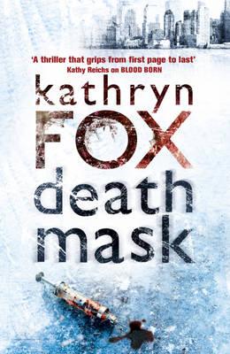Death Mask by Kathryn Fox