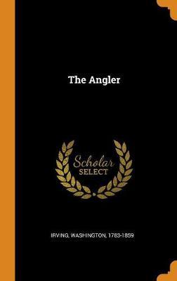 The Angler by Irving Washington