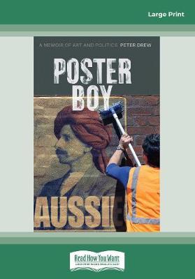 Poster Boy: A Memoir of Art and Politics by Peter Drew