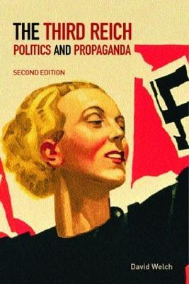 The Third Reich by David Welch