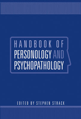 Handbook of Personology and Psychopathology by Stephen Strack