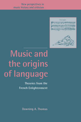 Music and the Origins of Language by Professor Downing A. Thomas