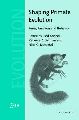 Shaping Primate Evolution by Fred Anapol