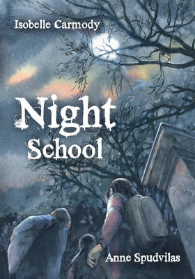 Night School by Isobelle Carmody