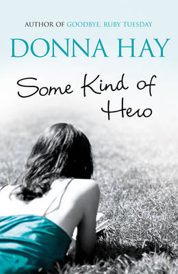 Some Kind of Hero by Donna Hay