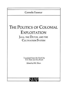The Politics of Colonial Exploitation by Cornelis Fasseur