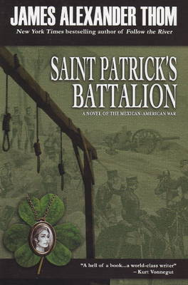 Saint Patrick's Battalion by James Alexander Thom