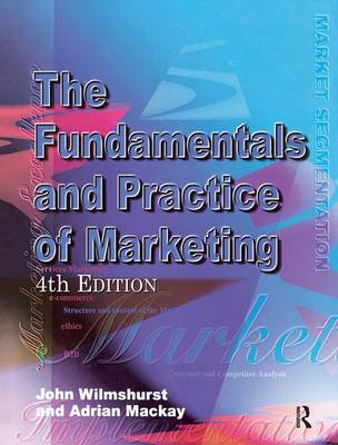 Fundamentals and Practice of Marketing by Adrian Mackay