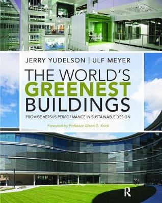 The World's Greenest Buildings by Jerry Yudelson