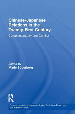 Chinese-Japanese Relations in the Twenty First Century by Marie Soederberg