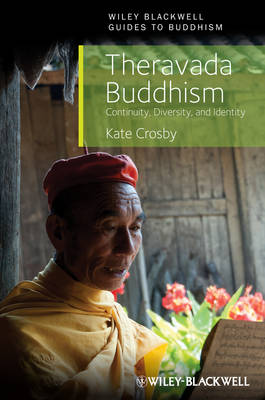 Theravada Buddhism by Kate Crosby