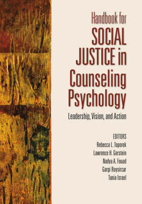 Handbook for Social Justice in Counseling Psychology by Nadya A. Fouad