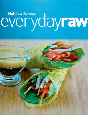 Everyday Raw by Matthew Kenney
