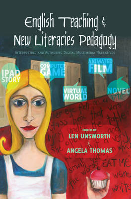 English Teaching and New Literacies Pedagogy by Len Unsworth