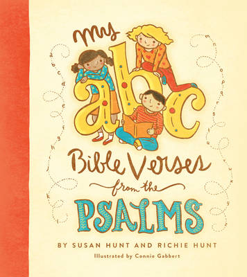 My ABC Bible Verses from the Psalms by Susan Hunt