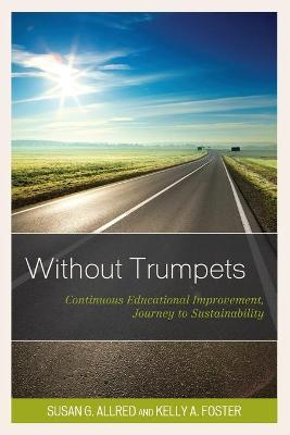 Without Trumpets by Susan G. Allred