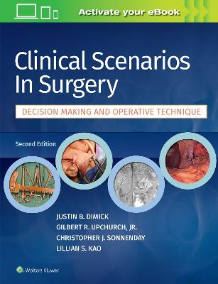 Clinical Scenarios in Surgery by Justin B. Dimick
