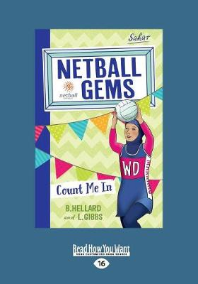 Count me In: Netball Gems 8 by Bernadette Hellard