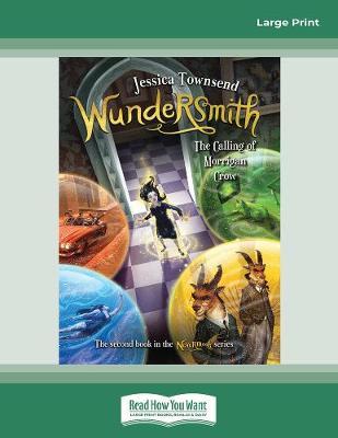 Wundersmith: The calling of Morrigan Crow book