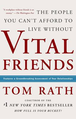 Vital Friends by Tom Rath