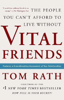 Vital Friends by Tom Rath