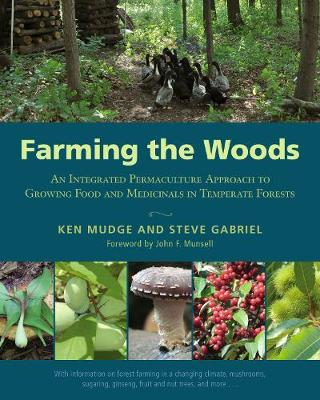 Farming the Woods by Ken Mudge