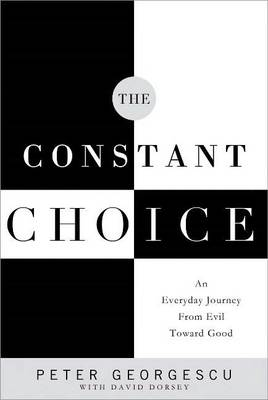 The Constant Choice by Peter Georgescu