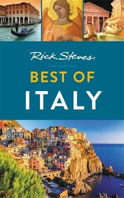 Rick Steves Best of Italy (Second Edition) by Rick Steves