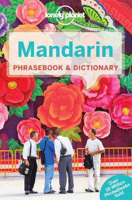 Lonely Planet Mandarin Phrasebook & Dictionary by Lonely Planet