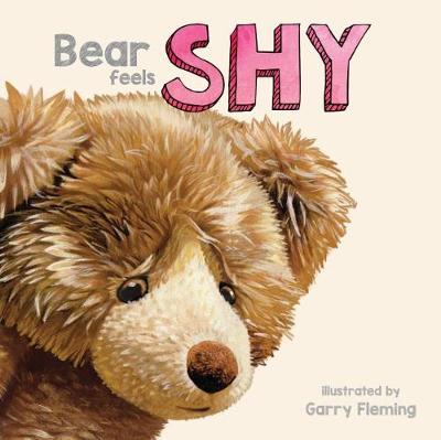 Bear Feels Shy by Garry Fleming