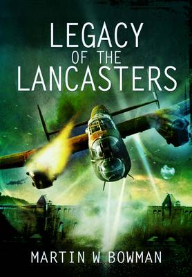 Legacy of the Lancasters book