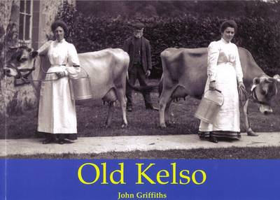 Old Kelso by John Griffiths