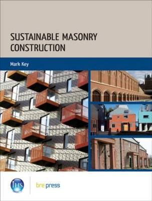 Sustainable Masonry Construction by Mark Key