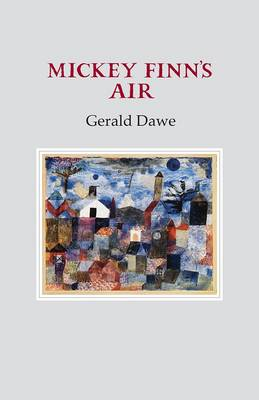 Mickey Finn's Air by Gerald Dawe