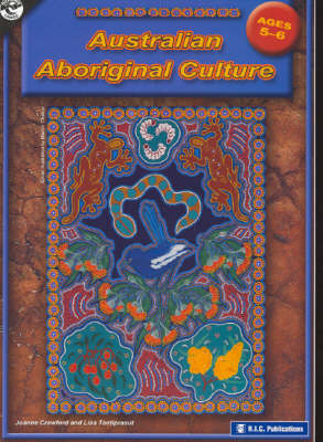 Australian Aboriginal Culture: Ages 5-6 by Joanne Crawford