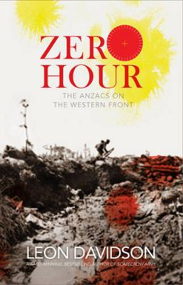 Zero Hour: The Anzacs on the Western Front book