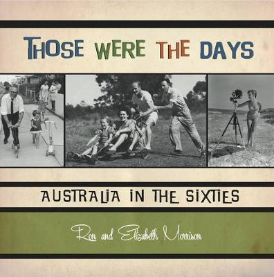 Those Were the Days by Ron Morrison
