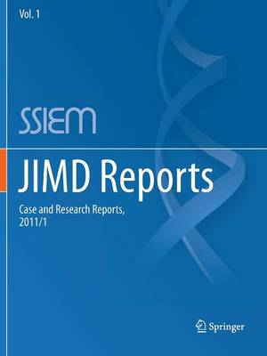 JIMD Reports - Case and Research Reports, 2011/1 by Johannes Zschocke