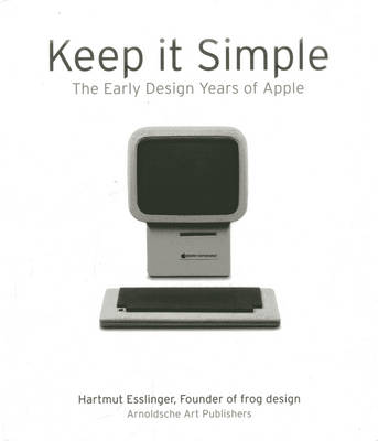 Keep it Simple by Hartmut Esslinger