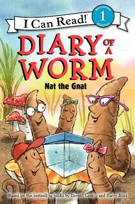 Diary of a Worm: Nat the Gnat by Doreen Cronin