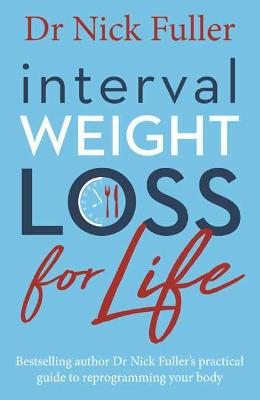 Interval Weight Loss Second Book by Nick Fuller
